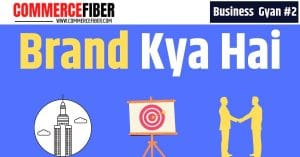 Read more about the article Brand Kya Hai? Features, Brand Ambassador, Logo, Tagline