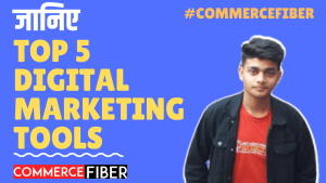 Read more about the article Top 5 Digital Marketing Tools in Hindi