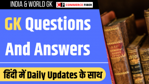 Read more about the article GK (सामान्य ज्ञान) Question And Answers in Hindi 2021