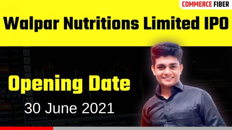 Walpar Nutritions Limited IPO