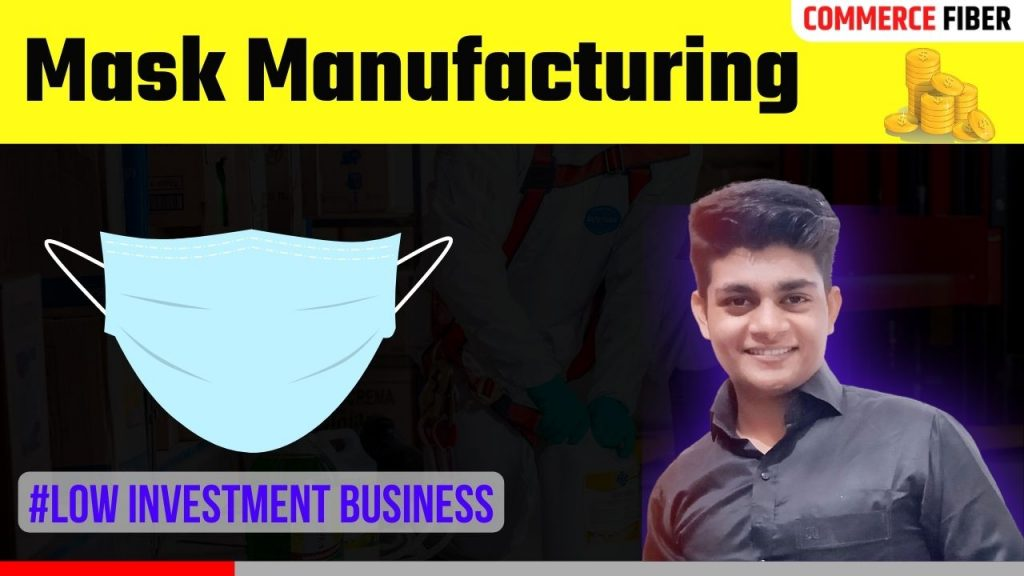 mask manufacturing business