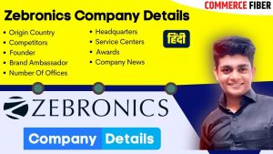 Read more about the article Zebronics Company Wiki: Details, Founder, Origin country, Competitors