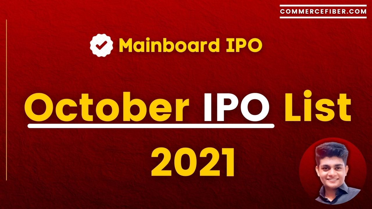 Read more about the article October IPO List 2021 [Opening Date, Closing Date, Market Lot]